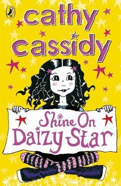 Shine On, Daizy Star (eBook, ePUB) - Cassidy, Cathy