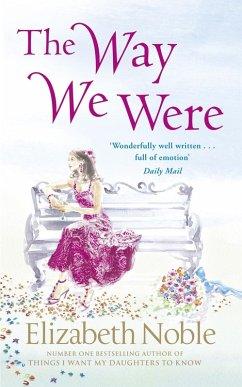 The Way We Were (eBook, ePUB) - Noble, Elizabeth