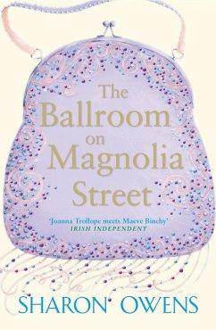 The Ballroom on Magnolia Street (eBook, ePUB) - Owens, Sharon