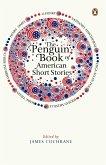 The Penguin Book of American Short Stories (eBook, ePUB)