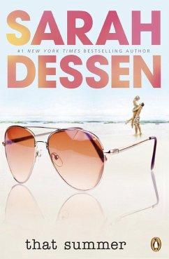 That Summer (eBook, ePUB) - Dessen, Sarah