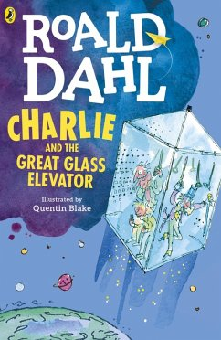Charlie and the Great Glass Elevator (eBook, ePUB) - Dahl, Roald