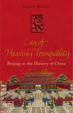 City of Heavenly Tranquillity (eBook, ePUB)