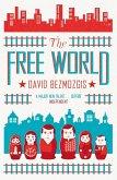 The Free World (eBook, ePUB)