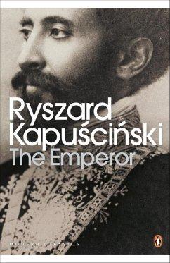 The Emperor (eBook, ePUB) - Kapuscinski, Ryszard