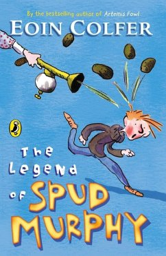 The Legend of Spud Murphy (eBook, ePUB) - Colfer, Eoin