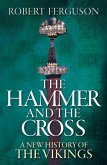 The Hammer and the Cross (eBook, ePUB)