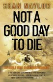 Not a Good Day to Die (eBook, ePUB)