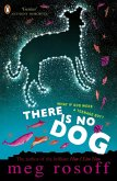 There Is No Dog (eBook, ePUB)