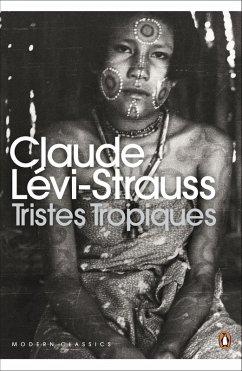Tristes Tropiques (eBook, ePUB) - Lévi-Strauss, Claude