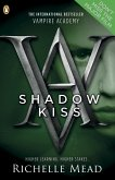 Vampire Academy: Shadow Kiss (book 3) (eBook, ePUB)