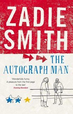 The Autograph Man (eBook, ePUB) - Smith, Zadie