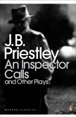An Inspector Calls and Other Plays (eBook, ePUB)