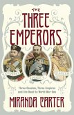The Three Emperors (eBook, ePUB)