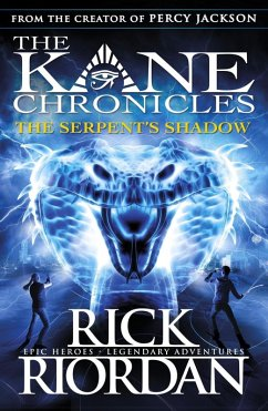 The Serpent's Shadow (The Kane Chronicles Book 3) (eBook, ePUB) - Riordan, Rick
