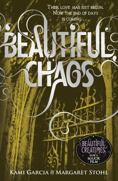 Beautiful Chaos (Book 3)