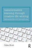 Transformative Learning through Creative Life Writing (eBook, ePUB)