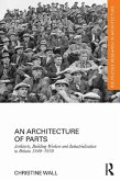 An Architecture of Parts: Architects, Building Workers and Industrialisation in Britain 1940 - 1970 (eBook, ePUB)
