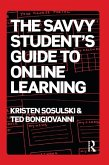 The Savvy Student's Guide to Online Learning (eBook, ePUB)