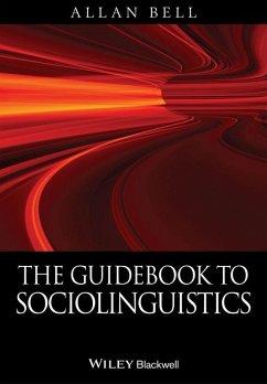 The Guidebook to Sociolinguistics (eBook, ePUB) - Bell, Allan