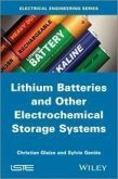 Lithium Batteries and other Electrochemical Storage Systems (eBook, ePUB)