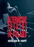 Alternative Theatre in Poland (eBook, ePUB)