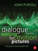 Dialogue Editing for Motion Pictures (eBook, PDF)