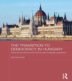The Transition to Democracy in Hungary (eBook, ePUB) - Kim, Dae Soon