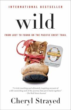 Wild (Oprah's Book Club 2.0 Digital Edition) (eBook, ePUB) - Strayed, Cheryl