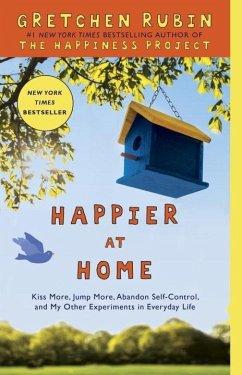 Happier at Home (eBook, ePUB) - Rubin, Gretchen