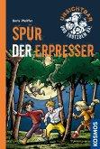 Spur der Erpresser / Unsichtbar und trotzdem da! Bd.5 (eBook, ePUB)