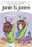 Junie B. Jones #11: Junie B. Jones Is a Beauty Shop Guy (eBook, ePUB)