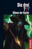 Dämon der Rache / Die drei Fragezeichen Bd.173 (eBook, ePUB)