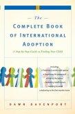 The Complete Book of International Adoption (eBook, ePUB)