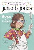Junie B. Jones #19: Boss of Lunch (eBook, ePUB)