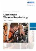 Maschinelle Werkstoffbearbeitung - Teil: Drehen
