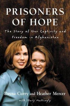 Prisoners of Hope (eBook, ePUB) - Mercer, Heather; Curry, Dayna