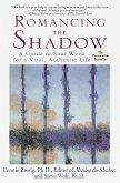 Romancing the Shadow (eBook, ePUB)