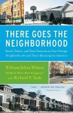 There Goes the Neighborhood (eBook, ePUB)