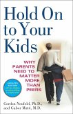Hold On to Your Kids (eBook, ePUB)