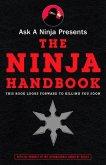 Ask a Ninja Presents The Ninja Handbook (eBook, ePUB)
