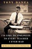 I'd Like to Apologize to Every Teacher I Ever Had (eBook, ePUB)