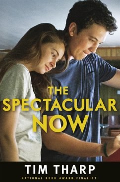 The Spectacular Now (eBook, ePUB) - Tharp, Tim
