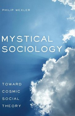 Mystical Sociology - Wexler, Philip