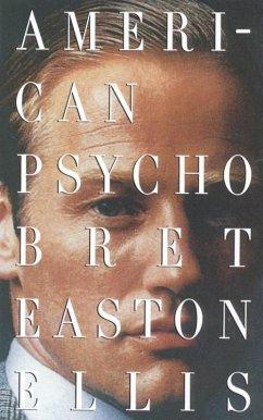 American Psycho (eBook, ePUB) - Ellis, Bret Easton