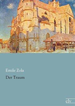 Der Traum - Zola, Émile