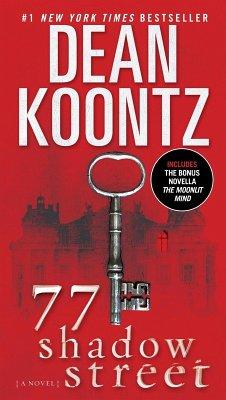 77 Shadow Street (with bonus novella The Moonlit Mind) (eBook, ePUB) - Koontz, Dean