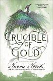 Crucible of Gold (eBook, ePUB)