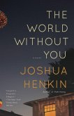 The World Without You (eBook, ePUB)