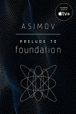 Prelude to Foundation (eBook, ePUB)